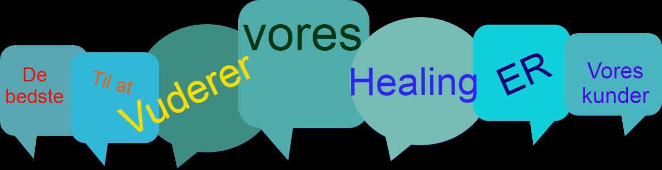 Det siger vores kunder om vores healinger